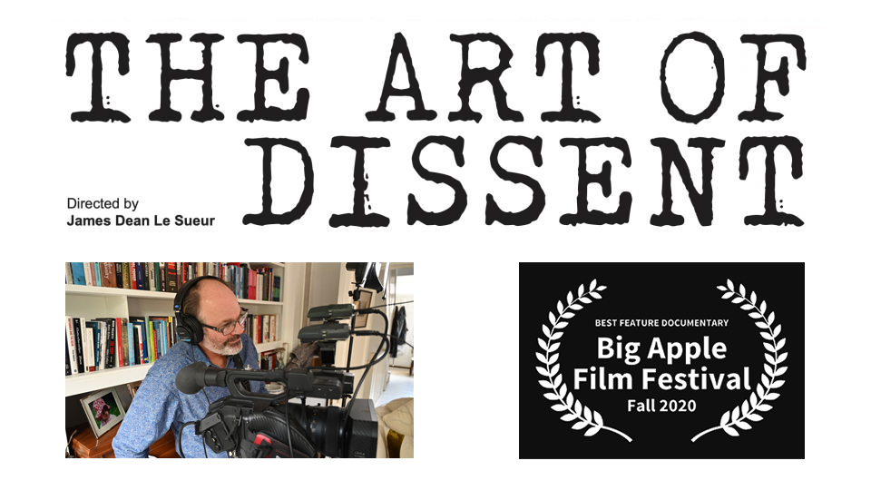 Le Sueur's doc, 'The Art of Dissent' making waves at film festivals